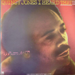 Quincy Jones - I Heard That
