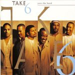 Take 6 - Even Though